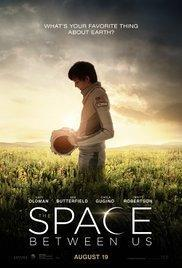 The Space Between Us (2016) - Movies In Theaters
