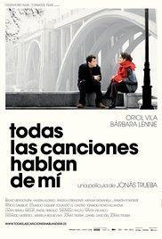 Todas las canciones hablan de mí(2010) - Movies In Theaters