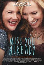 Miss You Already - A l'affiche