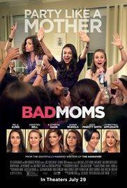 Bad Moms(2016) - A l'affiche