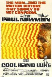 Cool Hand Luke - Now Playing In Theaters