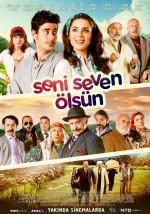 Seni Seven Ölsün - Vizyondaki Filmler