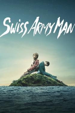 Swiss Army Man - Now Playing In Theaters