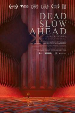 Dead Slow Ahead - A l'affiche
