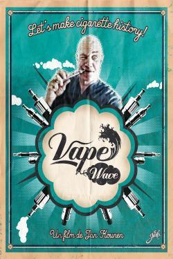 Vape Wave - A l'affiche