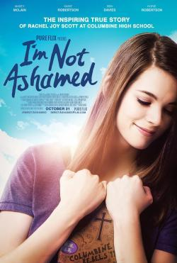 I'm Not Ashamed - Movies In Theaters