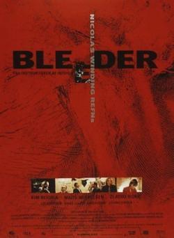 Bleeder - A l'affiche