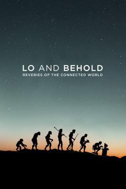 Lo and Behold: Reveries of the Connected World - Now Playing In Theaters