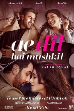 Ae Dil Hai Mushkil - Now Playing In Theaters