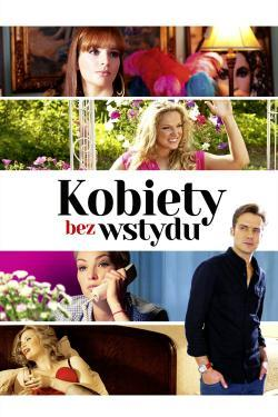 Kobiety bez wstydu - Now Playing In Theaters