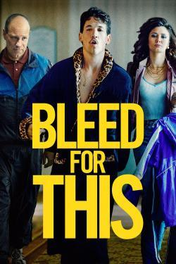Bleed for This - Cartelera