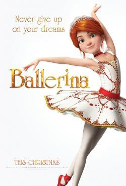 Ballerina - Now Playing In Theaters