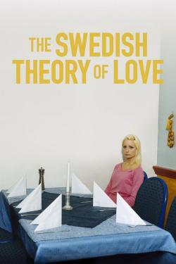 The Swedish Theory of Love - Film in Teatri