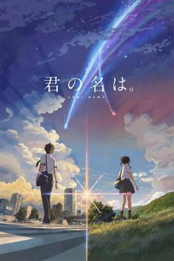 Your Name - Now Playing In Theaters