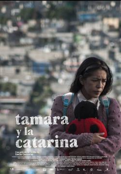 Tamara y la catarina - Cartelera