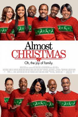 Almost Christmas - Now Playing In Theaters