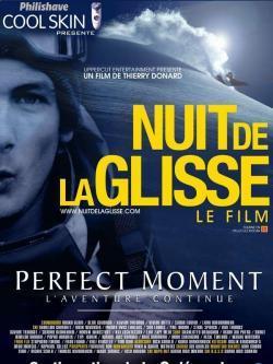 Perfect moment - L'aventure continue - Film in Teatri