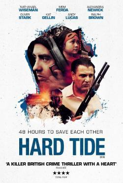 Hard Tide - Movies In Theaters