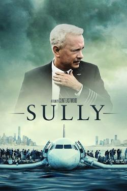 Sully - Now Playing In Theaters