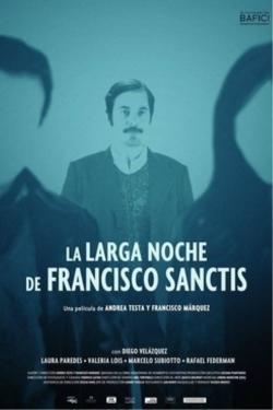 La larga noche de Francisco Sanctis - Cartelera
