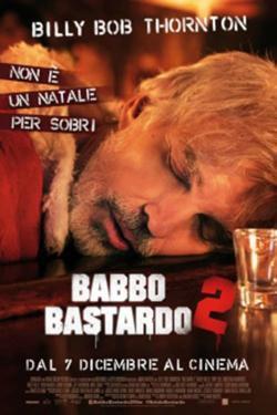 Babbo Bastardo 2 - Film in Teatri
