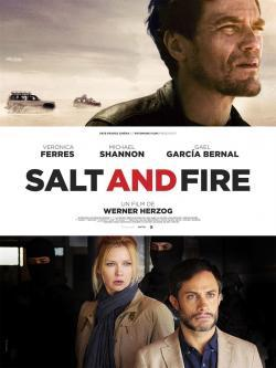 Salt and Fire - A l'affiche