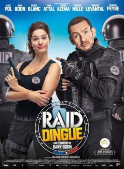 Raid dingue - A l'affiche