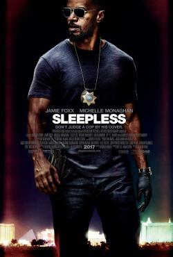 Sleepless - Movies In Theaters
