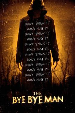 The Bye Bye Man - Movies In Theaters