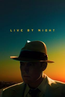 Live by Night - Movies In Theaters