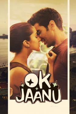 Ok Jaanu - Now Playing In Theaters