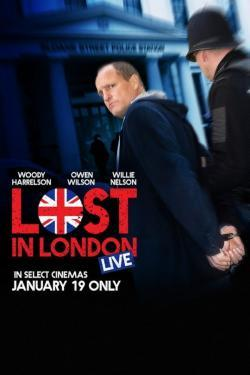 Lost in London - Movies In Theaters