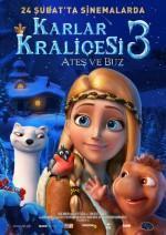 Karlar Kraliçesi 3: Ateş ve Buz - Vizyondaki Filmler
