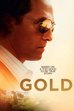 Gold - Now Playing In Theaters