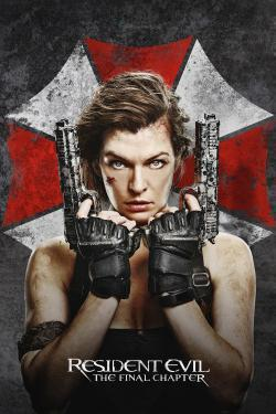 Resident Evil: The Final Chapter - Now Playing In Theaters