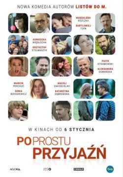 Po prostu przyjaźń - Now Playing In Theaters