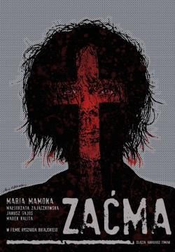 Zacma: Blindness - Now Playing In Theaters