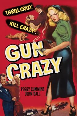 Gun Crazy - Now Playing In Theaters