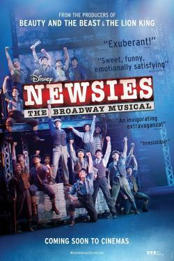 Disney's Newsies: The Broadway Musical - Movies In Theaters