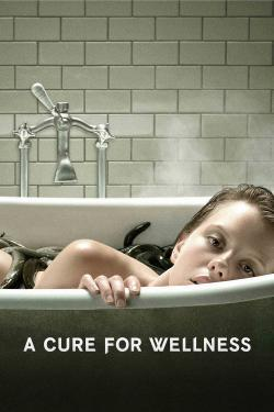 A Cure for Wellness - Now Playing In Theaters