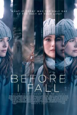 Before I Fall - Movies In Theaters