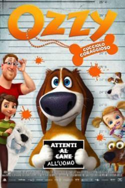 Ozzy - Cucciolo coraggioso - Film in Teatri