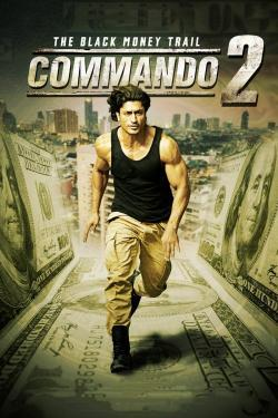 Commando 2: The Black Money Trail - Movies In Theaters