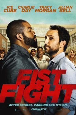 Fist Fight - Now Playing In Theaters