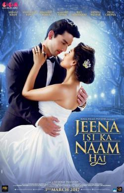 Jeena Isi Ka Naam Hai - Now Playing In Theaters