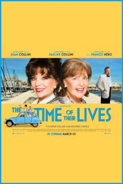 The Time of Their Lives - Now Playing In Theaters