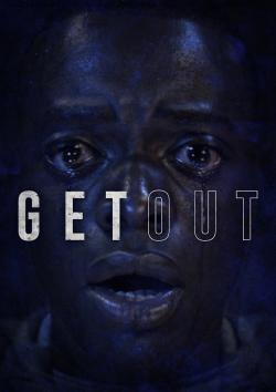 Get Out - Now Playing In Theaters