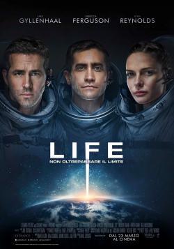 Life - Non oltrepassare il limite - Film in Teatri