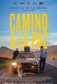 Camino a La Paz(2015) - A l'affiche
