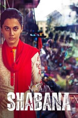 Naam Shabana - Now Playing In Theaters